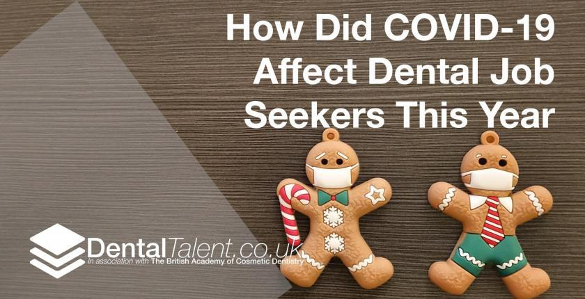 How Did COVID-19 Affect Dental Job Seekers This Year