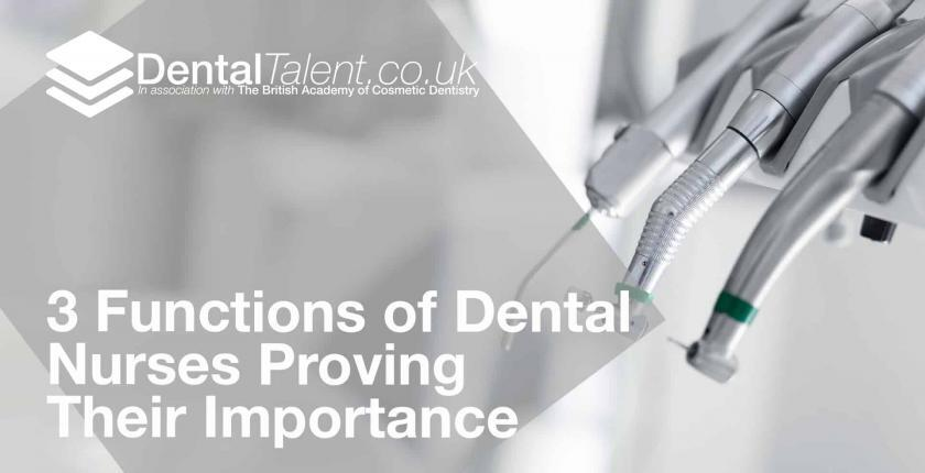 Functions of Dental Nurses Proving Their Importance