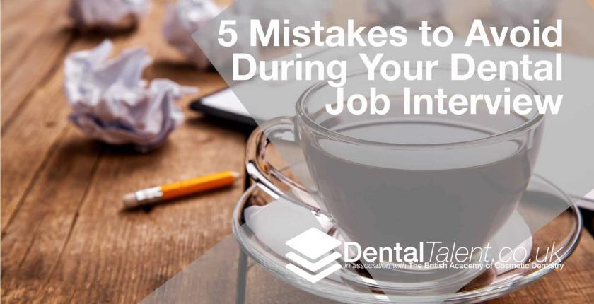 Mistakes to Avoid During Your Dental Job Interview
