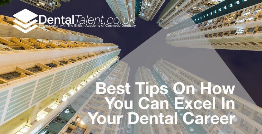 Tips On How You Can Excel In Your Dental Career