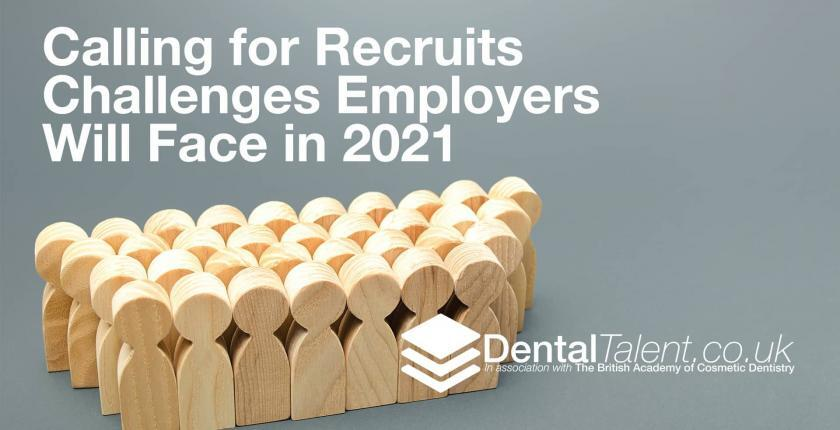 Calling for Recruits - Challenges Employers Will Face in 2021