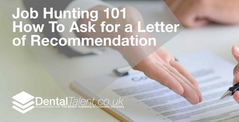How To Ask for a Letter of Recommendation - Dental Talent