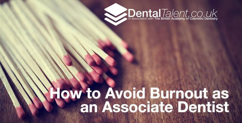 How to Avoid Burnout as an Associate Dentist