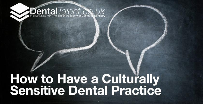 How to Have a Culturally Sensitive Dental Practice