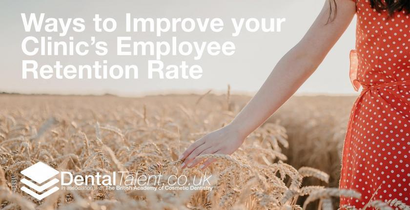 Ways to Improve your Clinic's Employee Retention Rate