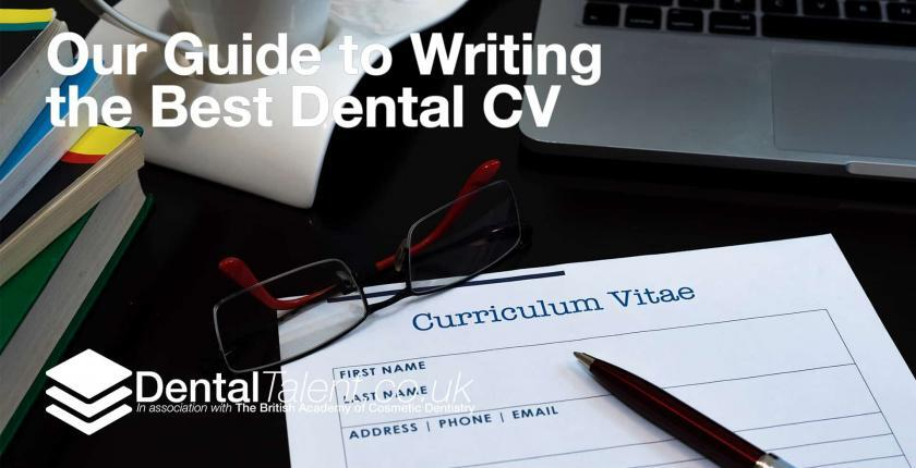 Our Guide to Writing the Best Dental CV